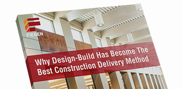why design-build has become the best construction delivery method | fiegen construction company